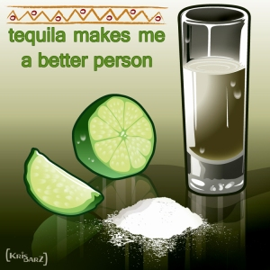 tequila_makesme_a_betterperson_by_k2
